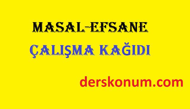 10.Sınıf Türk Dili ve Edebiyatı Destan-Efsane Ünitesi Çalışma Kağıdı