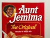 Aunt Jemima Brand Name has changed due to racial stereotype