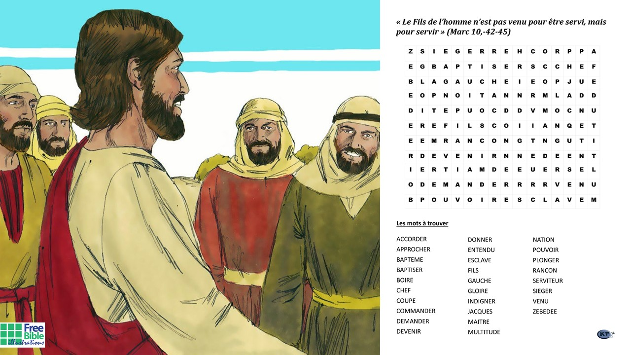 """Mots cachés -  """"Le Fils de l'homme n'est pas venu pour être servi, mais pour servir, et donner sa vie en rançon pour la multitude"""" d'après Marc 10,42.45)"""