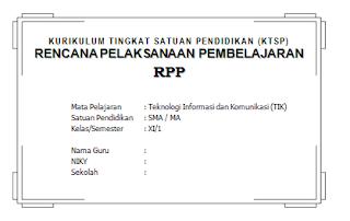 Download RPP KTSP TIK Kelas XI SMA