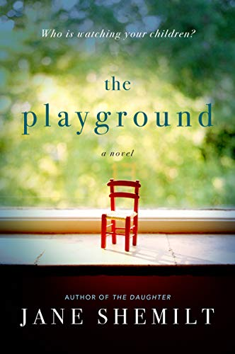 reading, Kindle, Goodreads, fiction, books, new releases, reading recommendations, The Playground, Jane Shemilt, December 2019 book