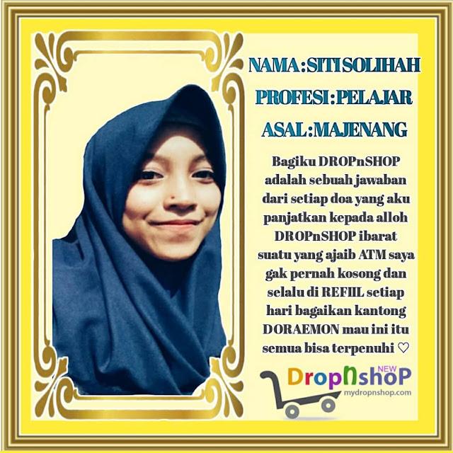 Review Bisnis DropnShop dari Siti Solihah Berprofesi Sebagai Pelajar Asal Majenang