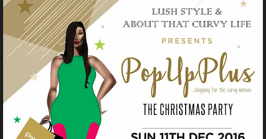Get Ready.. POP UP PLUS SHOPPING PARTY CHRISTMAS EDITION is here....