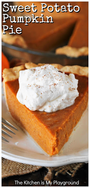 Sweet Potato Pumpkin Pie ~ The BEST creamy pumpking pie recipe. With its tasty combination of pumpkin & sweet potatoes, this pie bakes up super creamy and delicious. One of our favorite pumpkin pie recipes, for sure! #pumpkinpie #sweetpotatopie www.thekitchenismyplayground.com