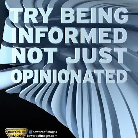 Hay que estar más informados y menos opinionados