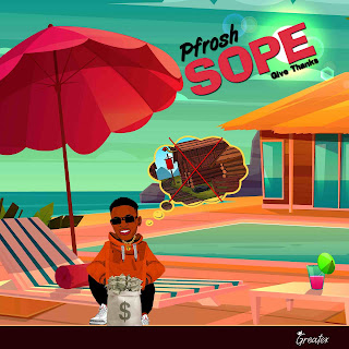 MUSIC: Pfrosh - Sope