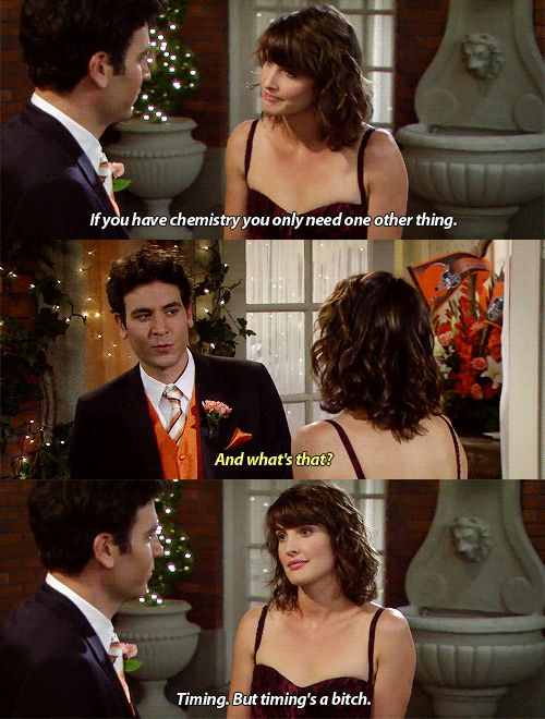 HIMYM - Timing is a bitch