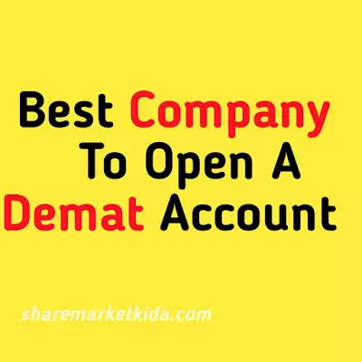 Best Company To Open a Demat Account