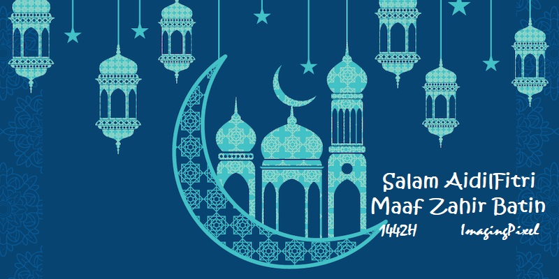Salam Aidilfitri 1442H, Maaf Zahir Batin