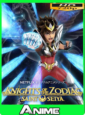 Saint Seiya: Los Caballeros del Zodiaco (2019) Temporada 1 (720p) Latino [GoogleDrive]