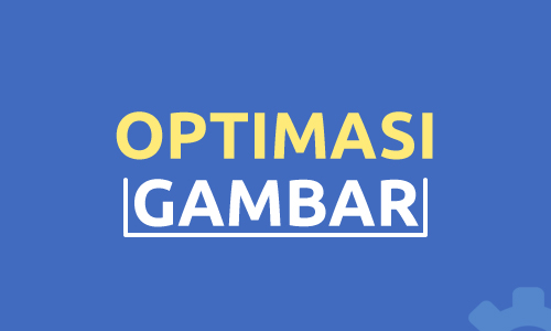 Optimasi Gambar
