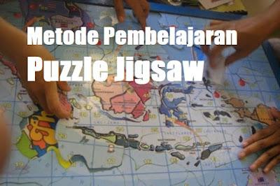 Metode Pembelajaran Puzzle Jigsaw