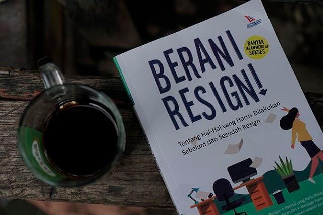 Review Buku Berani Resign!