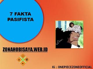 Fakta Pasifista One Piece
