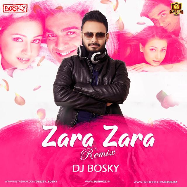 Zara Zara – DJ Bosky Mix