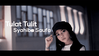 Lirik Lagu Tulat Tulit - Syahiba Saufa