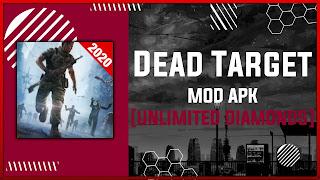Dead Target MOD APK [UNLIMITED DIAMONDS - ALL GUNS] Latest (V4.57.2)