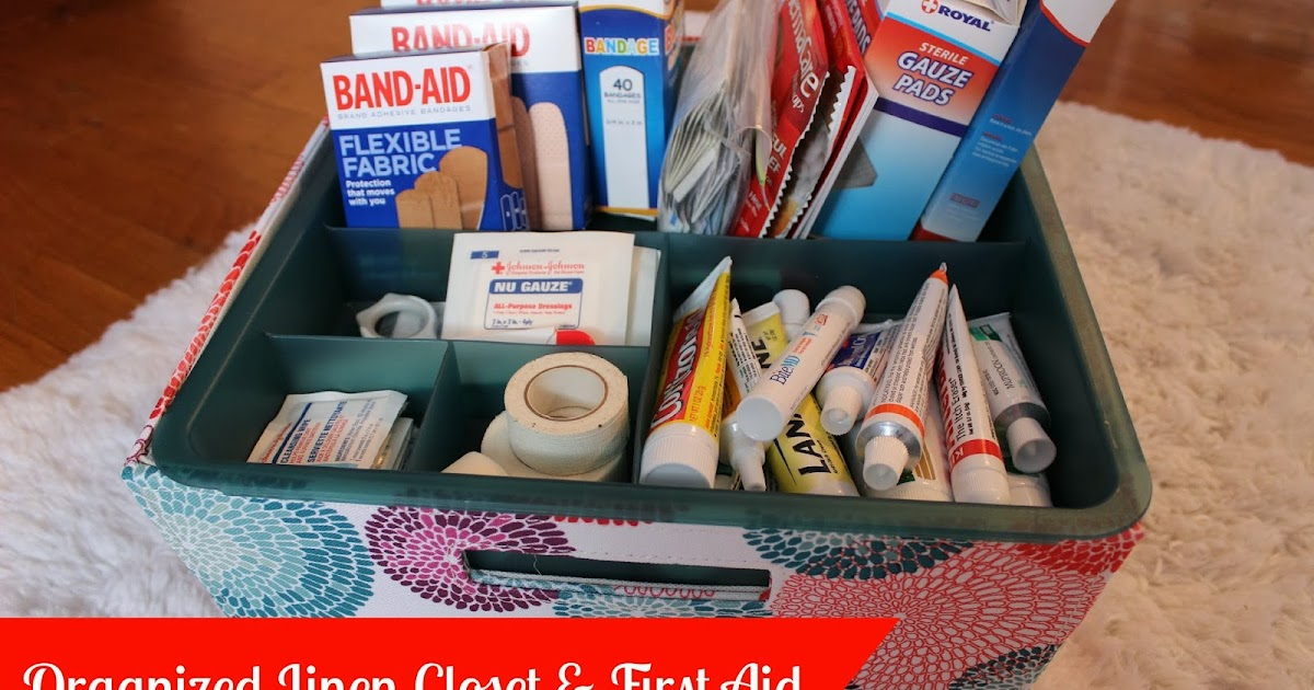 Organizing For Six Organized Linen Closet Amp First Aid