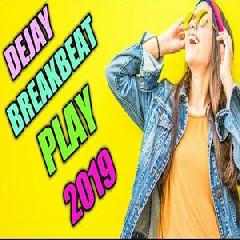 Dejavu - DJ Breakbeat Play  2019 || Feat. Binjai Dejay