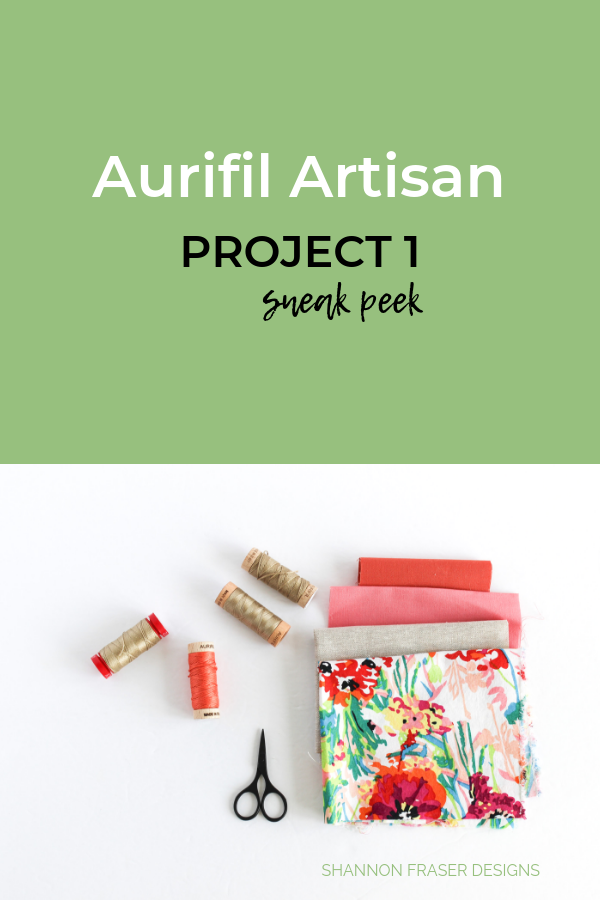 Aurifil Artisan Project 1 | Aurifil Artisan Collection 2019 | Shannon Fraser Designs #quilting #aurifilthread