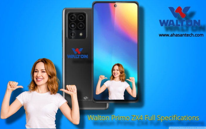 Walton Primo ZX4 Price In Bangladesh (Full Specifications )