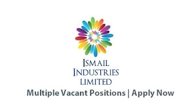 Ismail Industries Limited Jobs May 2021 Latest | Apply Now
