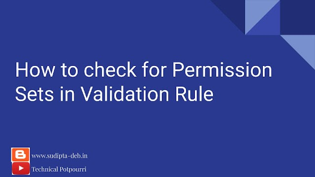 How to check for Permission Sets in Validation Rule
