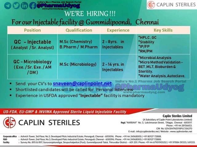 Caplin Steriles | Walk-in interview for QA-QC | Chennai | Send CV