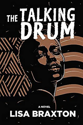 The Talking Drum by Lisa Braxton
