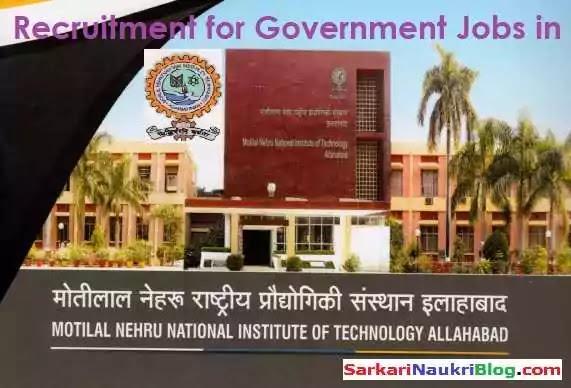 MN NIT Allahabad Prayagraj  Government Job Vacancy