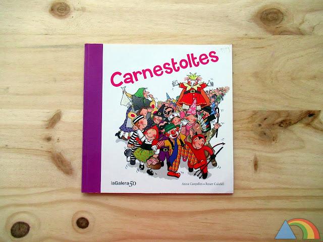 Portada del libro Carnaval de editorial La Galera
