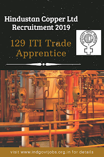 Hindustan Copper Ltd Recruitment 2019