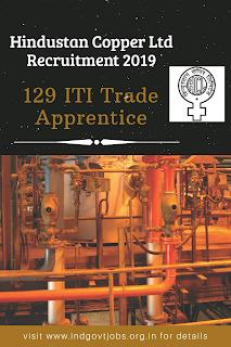 Hindustan Copper Ltd Recruitment 2019