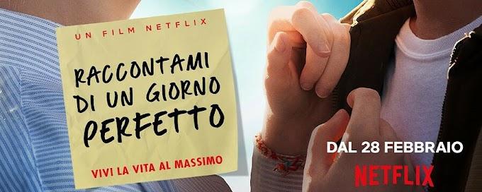 Raccontami di un giorno perfetto (Netflix Film)