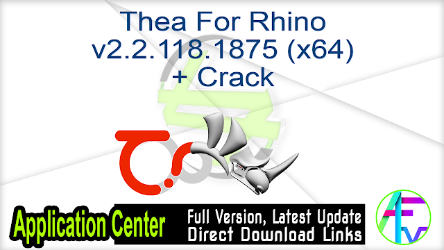Thea For Rhino v2.2.118.1875 (x64) + Crack