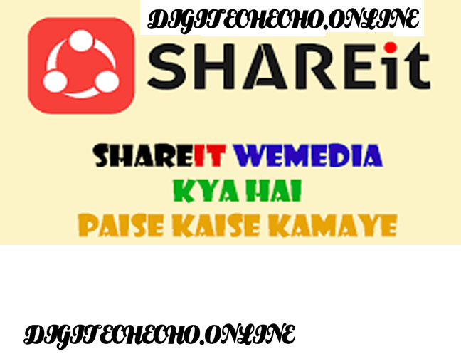 Shareit we media se paise kaise kamate hai