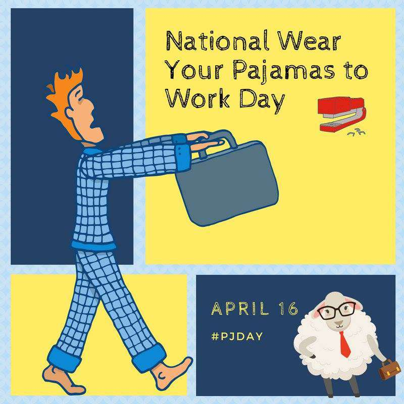 Wear Pajamas to Work Day Wishes Images