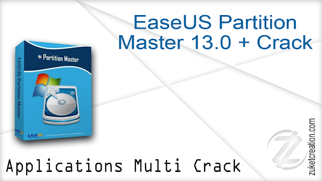 EaseUS Partition Master 13 0 + Crack -