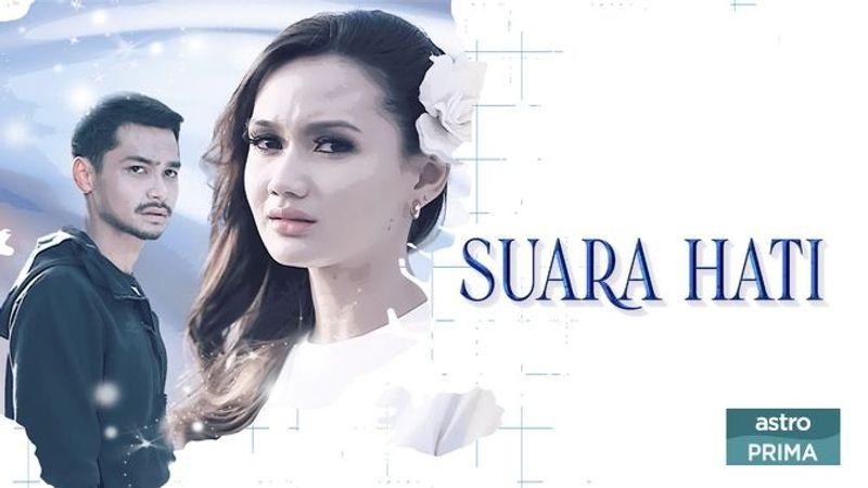 Saksikan Drama Suara Hati Di Astro Prima (Slot Tiara)