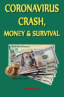 Coronavirus Crash, Money & Survival: Thoroughly understanding money is literally a life and death matter by Mike Janko