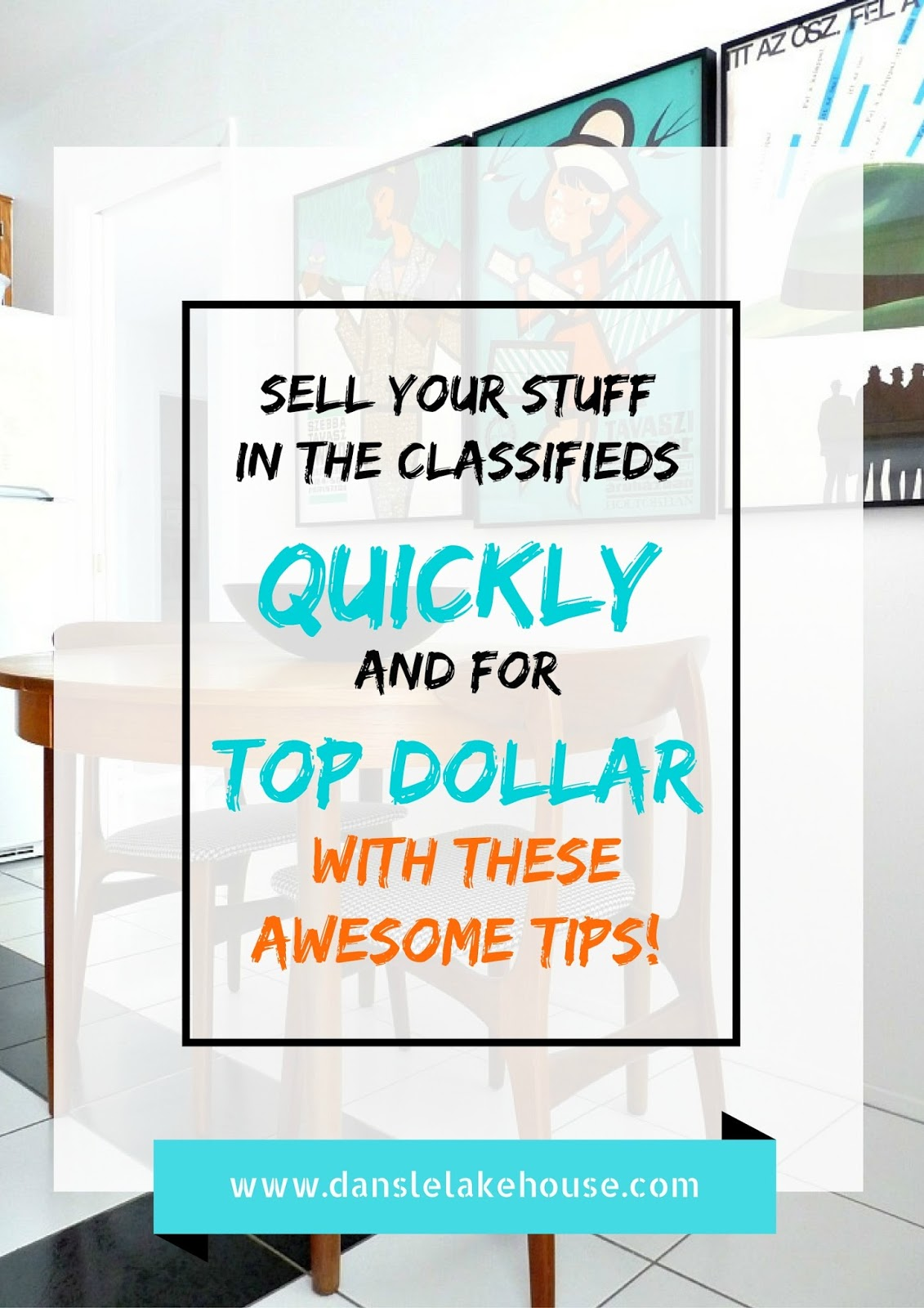 How to sell stuff FAST and for TOP DOLLAR in the classifieds