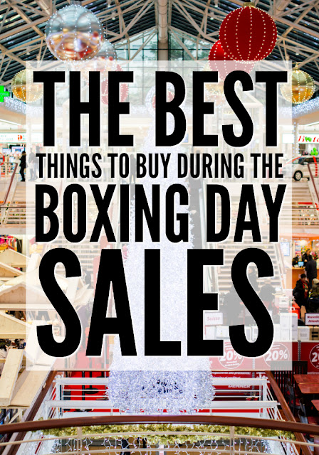The Best Items To Buy During the Boxing Day Sales and Post Christmas Sales