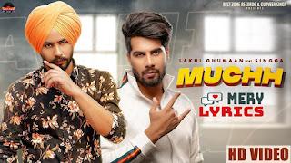 Muchh By Lakhi Ghumaan - Lyrics