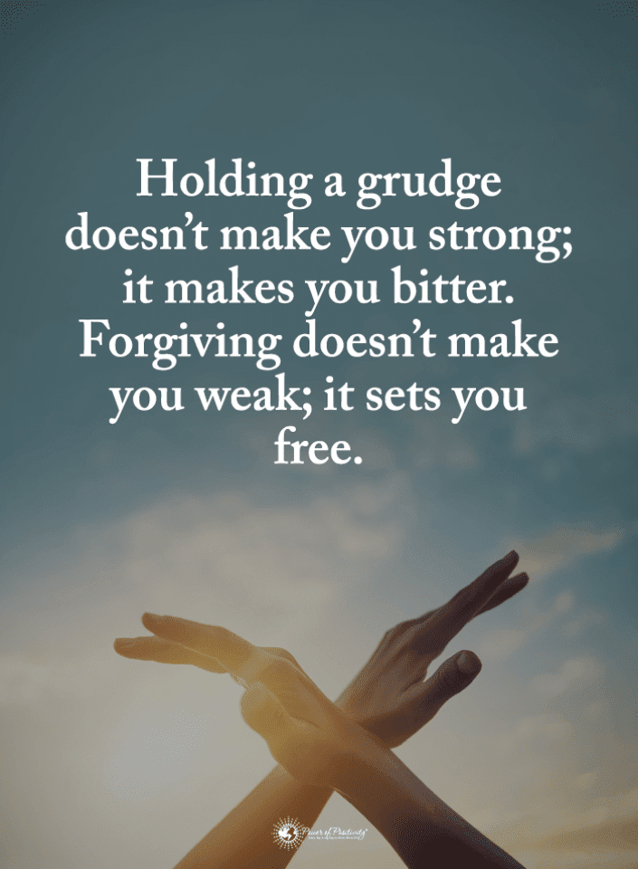 Grudges Quotes, Forgiving Quotes, Quotes,