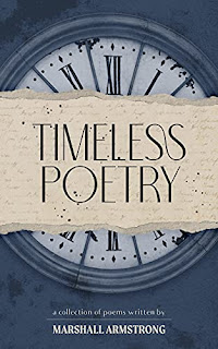 Timeless Poetry: A Collection of Poems by Marshall Armstrong - book promotion companies