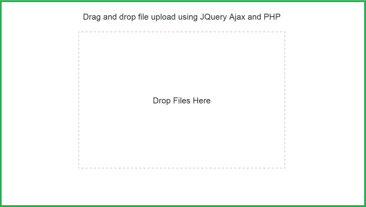 Drag and drop Upload multiples File By Ajax JQuery PHP