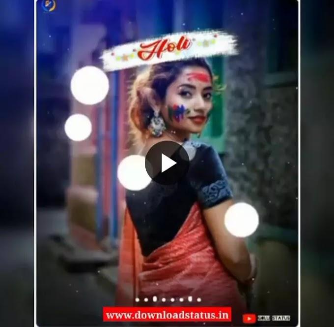 Happy Holi Whatsapp Status Video Song Download