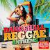 VA - Dancehall Reggae Anthems 2016 [2CDs][320Kbps][MEGA]