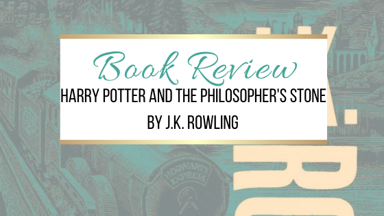 Book Review: Harry Potter and the Philosopher's Stone by J.K. Rowling