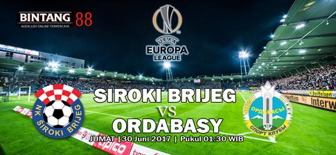 Prediksi Bola Siroki Brijeg vs Ordabasy 30 Juni 2017